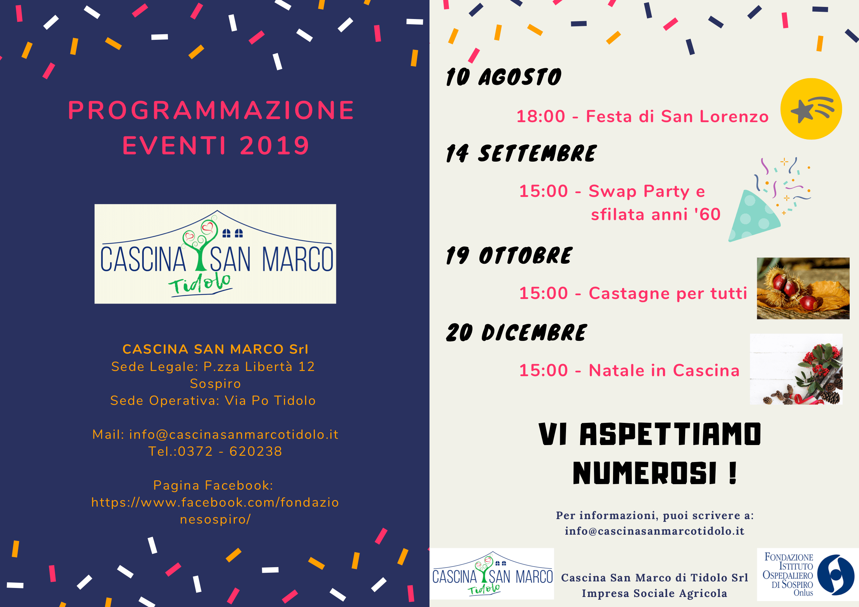 I nostri prossimi eventi del 2019 | Cascina San Marco Tidolo